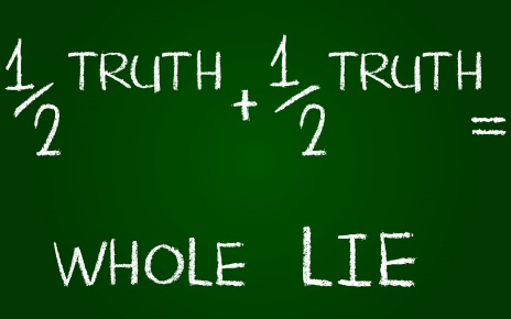 Half Truth Whole Lie
